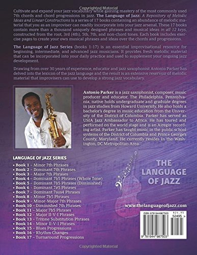 The Language of Jazz  Bass Clef - Book 17 - Turnaround Progressions  A  Repository of Melodic Ideas and Linear Constructions (Volume 17)  Antonio D  Parker  ... b16ac4d428d
