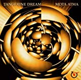 Mota Atma: Original Soundtrack by Tangerine Dream (2003-05-05)