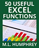 50 Useful Excel Functions (Excel Essentials) (Volume 3)