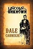 Book cover for Lincoln the Unknown