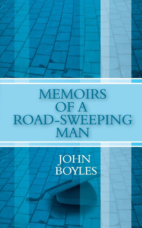 Download Memoirs of a Road-Sweeping Man ebook