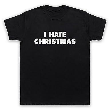 3cc4e8b5 I Hate Christmas Funny Anti Xmas Slogan Mens T-Shirt: Amazon.co.uk: Clothing