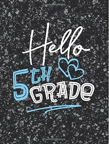 Download 5th Grade Writing Books - Hello Grade - 7.44x9.69 Composition Book for 5th Grade: Back to School Notebook Journal with College Ruled Paper Composition Writing Book pdf