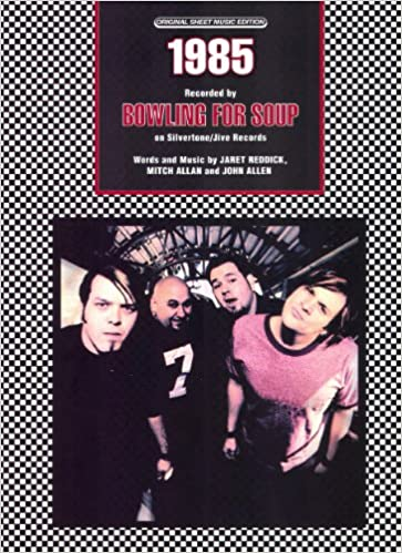 BOWLING FOR SOUP - 1985 - OUT OF PRINT Sheet Music: Bowling