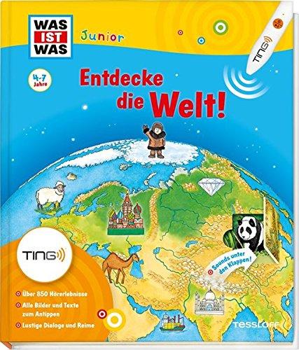 Was ist was Junior: Entdecke die Welt! Kinderbuch ab 4 Jahren zu lesen: Kontinente, Länder, Kulturen (Ting-Produkte)