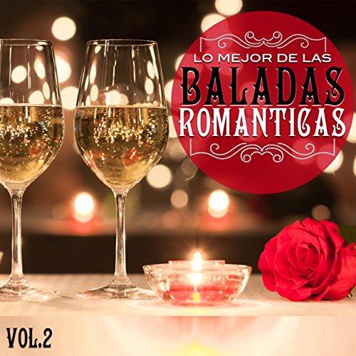 Amazon.com: Lo Mejor De Las Baladas Romanticas, Vol. 2: Lo