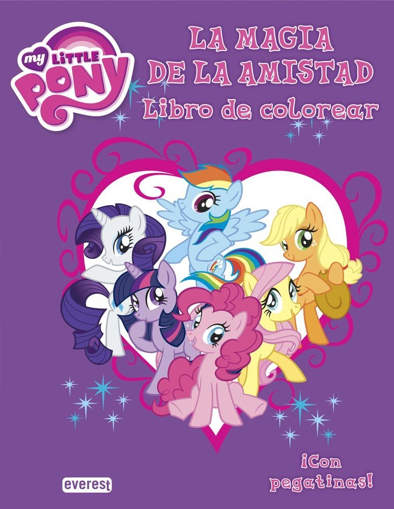My Little Pony La Magia De La Amistad Libro De Colorear