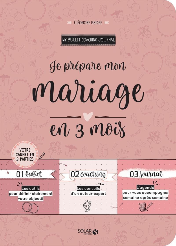 Je prépare mon mariage en 3 mois My Bullet Coaching Journal ...