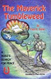The Maveric Tumbleweed, Fred H. Salter, 0962242977