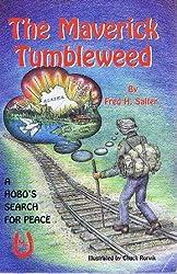 The Maverick Tumbleweed