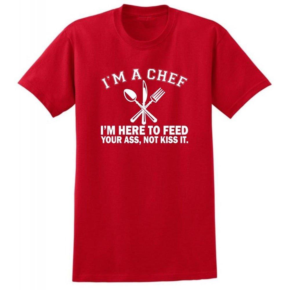 Loo Show S I M A Chef I M Here To Feed Your Ass Not Kiss It T Shirt Tee