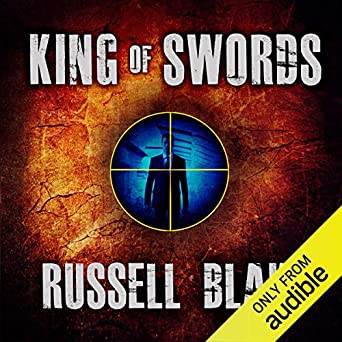 King Of Swords Assassin Series Book 1 Russell Blake Dick