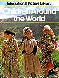 Children Around the World, Lynda Snowdon, 0875183387