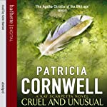 Cruel and Unusual: Kay Scarpetta, Book 4 | Patricia Cornwell
