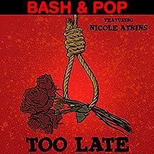 Too Late (featuring Nicole Atkins)