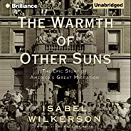 The Warmth of Other Suns: The Epic Story of America's Great Migra