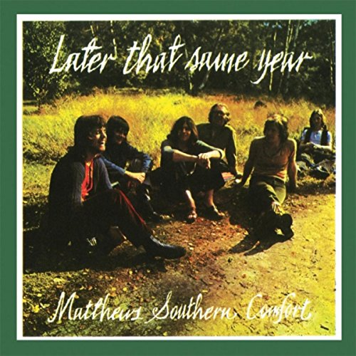 Matthews Southern Comfort - Later That Same Year (1993) [FLAC] Download