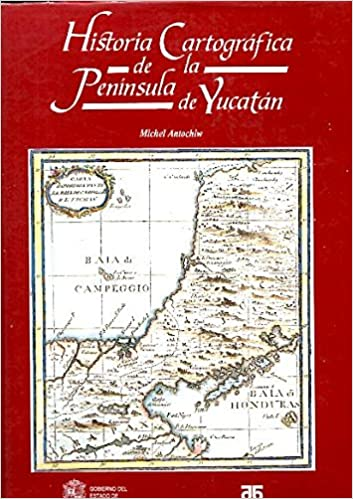 HISTORIA CARTOGRAFICA DE LA PENINSULA DEL YUCATAN.: Amazon.es: Libros