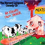 No Escape From Danger | Harvard Lampoon