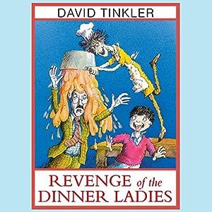 Revenge Of The Dinner Ladies Audiobook
