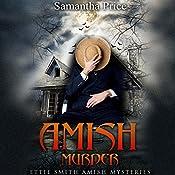 Amish Murder: Ettie Smith Amish Mysteries, Book 2 | Samantha Price