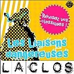 Les Liaisons dangereuses: Explication de texte (Collection Facile à Lire) | Pierre Choderlos de Laclos,René Bougival