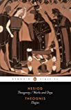 Hesiod and Theognis (Classics)