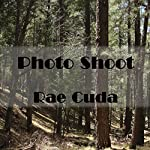 Photo Shoot | Rae Cuda