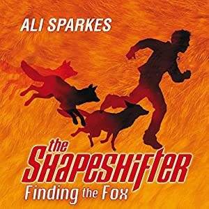 The Shapeshifter: Finding the Fox Audiobook