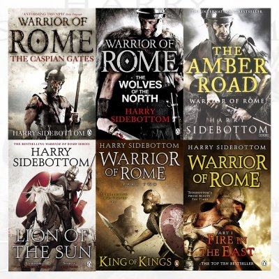 Warrior Of Rome Series Harry Sidebottom Collection 6 Books Set With Gift Journal  Lion Of The Sun  King Of Kings  Fire In The East  The Caspian Gates  The Wolves Of The North  The Amber Road