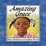 Amazing Grace | Mary Hoffmann