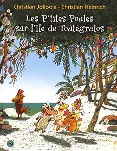 """Afficher """"Les p'tites poules n° 14<br /> Les p'tites poules sur l'île de Toutégratos"""""""