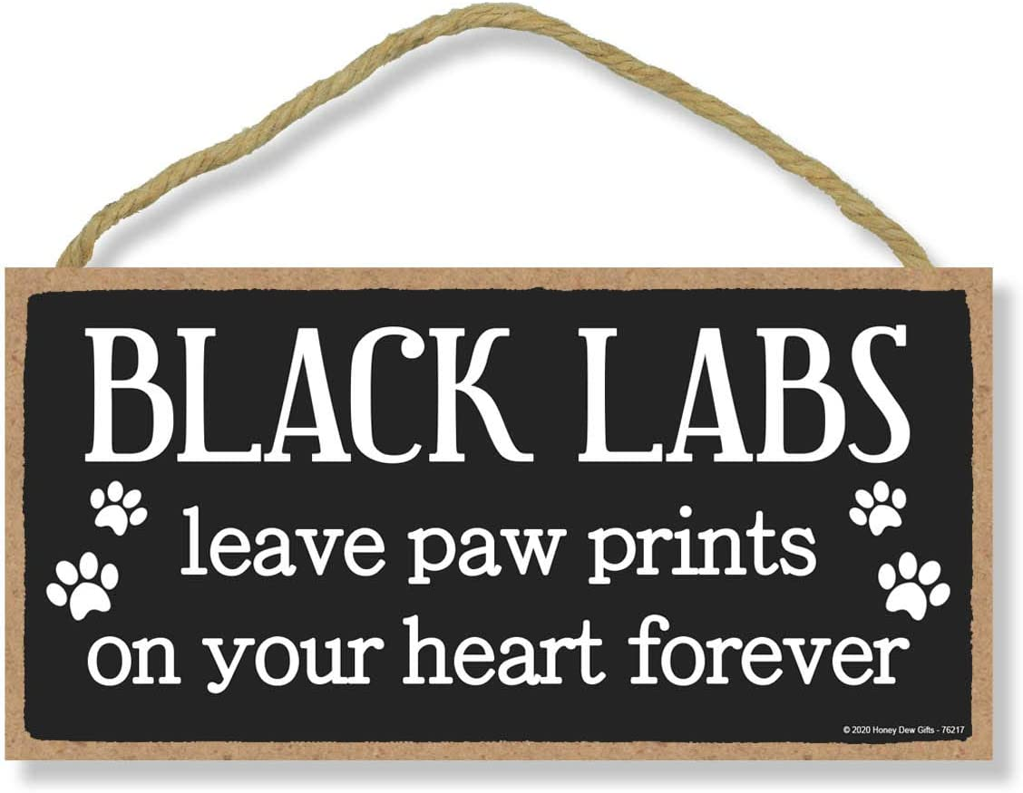 Honey Dew Gifts Black Labs Leave Paw Prints, Wooden Pet Memorial Home Decor, Decorative Dog Bereavement Wall Sign, 5 Inches by 10 Inches