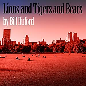 Lions and Tigers and Bears Audiobook