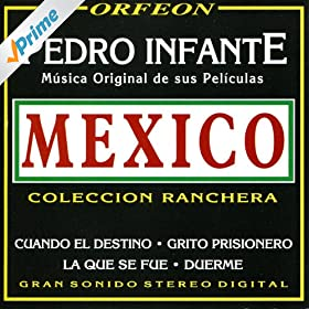 Amazon.com: Aqui Vienen los Mariachis: Pedro Infante: MP3 Downloads
