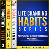 #9: Life-Changing Habits Series: Your Personal Blueprint for Success and Happiness (Books 1-3)