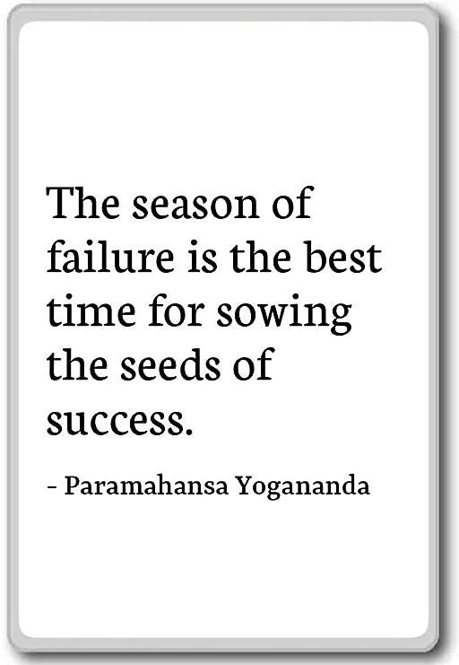La temporada de fracaso es la mejor Tim... - Paramahansa Yogananda ...
