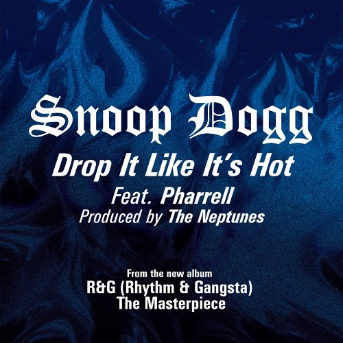 Snoop Dogg feat. Pharrell - Drop It Like It's Hot