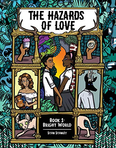 Book Cover: The Hazards of Love Vol. 1: Bright World