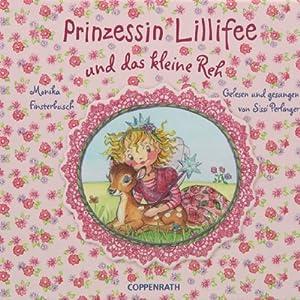 Prinzessin Lillifee und das kleine Reh Hörbuch