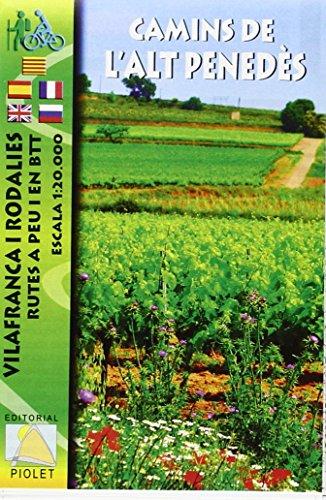 Descargar Libro Camins Del L'alt Penedès, Mapa Excursionista. Escala 1:20.000. Editorial Piolet. Vv.aa.