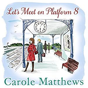 Let's Meet on Platform 8 Audiobook
