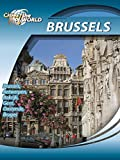 Cities of the World  Brussels Belgium
