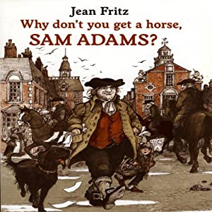 Why Don't You Get a Horse, Sam Adams? Audiobook
