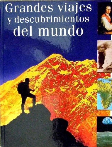 Grandes viajes y descubrimientos del mundo