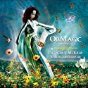 Od Magic Audiobook by Patricia A. McKillip Narrated by Gabrielle de Cuir