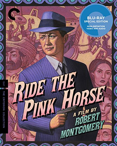 Ride the Pink Horse [Blu-ray]