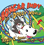img - for Boxcar Indy Goes to Doggy World book / textbook / text book