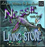 Nessie and the Living Stone (Nessie's Grotto Book 1)