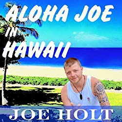 Aloha Joe in Hawaii